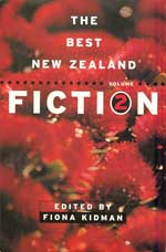 Best New Zealand Fiction vol 2