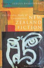 Picador Book of Contemporary New Zealand fiction